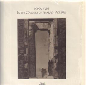Popol Vuh - In The Gardens Of Pharao / Aguirre