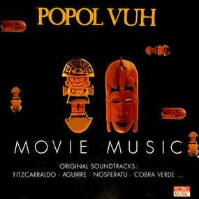 Popol Vuh - Movie Music