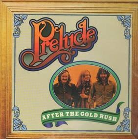 Pre-lude - After the Goldrush