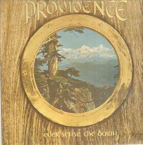 Providence - Ever Sense The Dawn