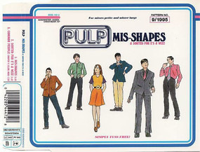 Pulp - Mis-Shapes & Sorted For E's & Wizz