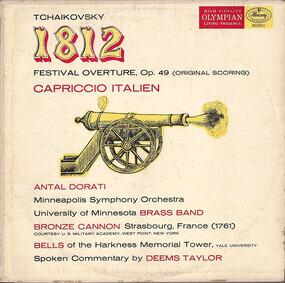 Pyotr Ilyich Tchaikovsky - 1812 Festival Orchestra, Op. 49 (Original Scoring) / Capriccio Italien