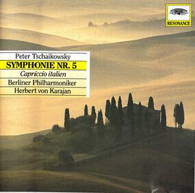 Pyotr Ilyich Tchaikovsky - Symphonie Nr. 5 / Capriccio Italien