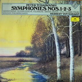 Pyotr Ilyich Tchaikovsky - Symphonies No. 1 'Winter Dreams', No. 2 'Little Russian', No. 3 'Polish'