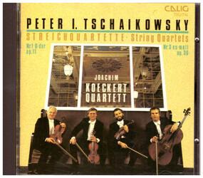Pyotr Ilyich Tchaikovsky - String Quartets · Nr. 1 D-Dur Op. 11 · Nr. 3 Es-Moll Op. 30