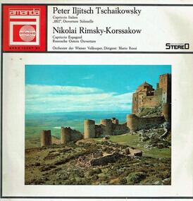 Pyotr Ilyich Tchaikovsky - Capriccio Italien / '1812', Ouverture Solenelle / Capriccio Espagnol / Russische Ostern Ouverture