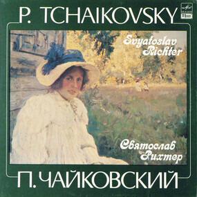 Pyotr Ilyich Tchaikovsky - П. Чайковский