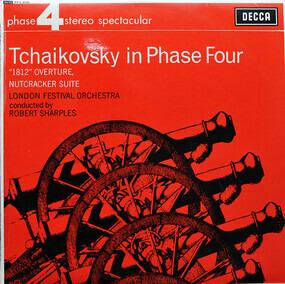 Pyotr Ilyich Tchaikovsky - Tchaikovsky In Phase Four