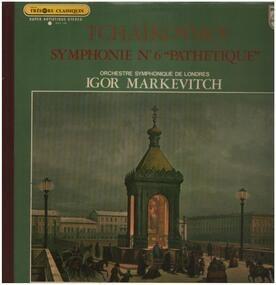 """Pyotr Ilyich Tchaikovsky - Symphonie N°6 """"Pathétique"""""""