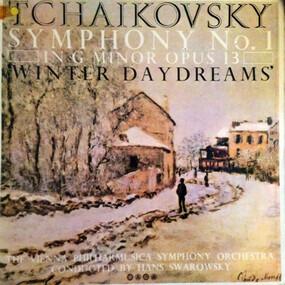 Pyotr Ilyich Tchaikovsky - Symphony No. 1 In G Minor Opus 13 'Winter Daydreams'