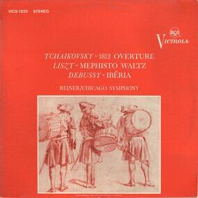 Pyotr Ilyich Tchaikovsky - 1812 Overture / Mephisto Waltz / Ibéria