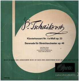 Pyotr Ilyich Tchaikovsky - Klavierkonzert Nr. 1 B-Moll Op. 23 / Serenade Für Streichorchester Op. 48