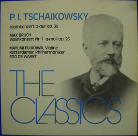 Pyotr Ilyich Tchaikovsky - Violinkonzert D-dur Op. 35  •  Violinkonzert Nr. 1 G-moll Op. 26