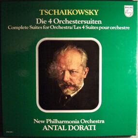 Pyotr Ilyich Tchaikovsky - Die 4 Orchestersuiten