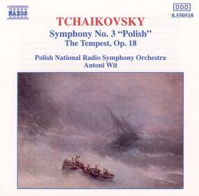 """Pyotr Ilyich Tchaikovsky - Symphony No. 3 """"Polish"""" / The Tempest Op. 18"""