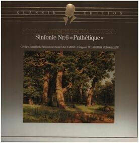 """Pyotr Ilyich Tchaikovsky - Sinfonie Nr. 6 """"Pathétique"""""""