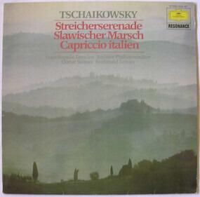 Pyotr Ilyich Tchaikovsky - Streicherserenade / Slawischer Marsch / Capriccio Italien