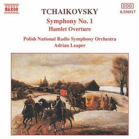 Pyotr Ilyich Tchaikovsky - Symphony No. 1 / Hamlet Overture