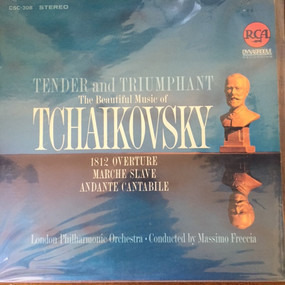 Pyotr Ilyich Tchaikovsky - Tender And Triumphant - The Beautiful Music Of Tchaikovsky