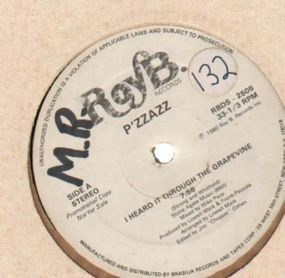 P'zzazz - I Heard It Through The Grapevine / You Taught Me To Dance