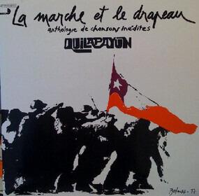 Quilapayún - La Marche Et Le Drapeau