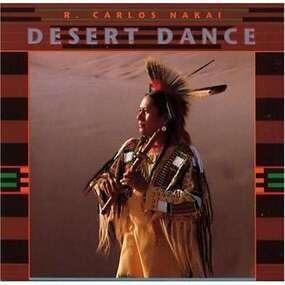 R. Carlos Nakai - Desert Dance