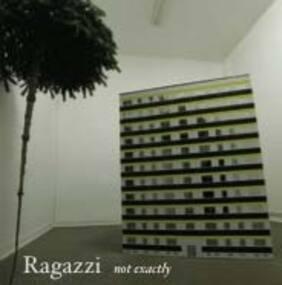 Ragazzi - not exacttly