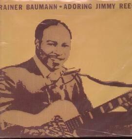 Rainer Baumann - Adoring Jimmy Reed