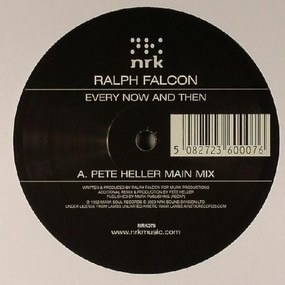Ralph Falcon - Every Now And Then (Pete Heller Mixes)