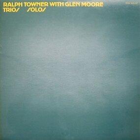 Ralph Towner - Trios / Solos