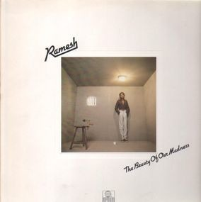 Ramesh - The Beauty Of Our Madness