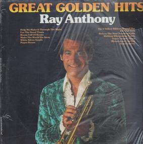 Ray Anthony - Great Golden Hits