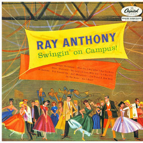 Ray Anthony - Swingin' On Campus!