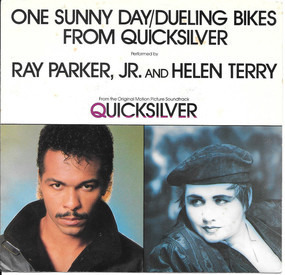 Ray Parker, Jr. - One Sunny Day / Dueling Bikes From Quicksilver