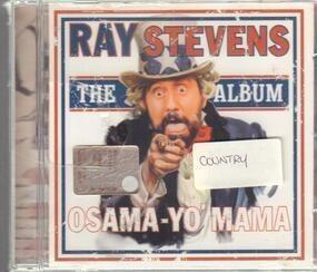 Ray Stevens - Osama-Yo' Mama - The Album