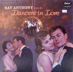 Ray Anthony - PLAYS FOR DANCERS IN LOVE
