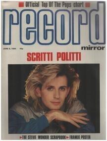 Record Mirror - JUN 9 / 1984 - Scritti Politti