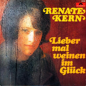 Renate Kern - Lieber mal weinen im Glück
