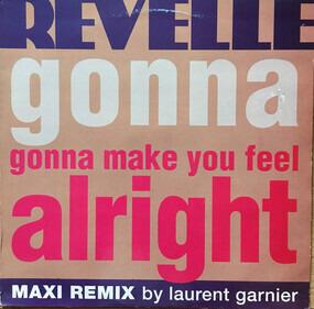 Revelle - Gonna Make You Feel Alright