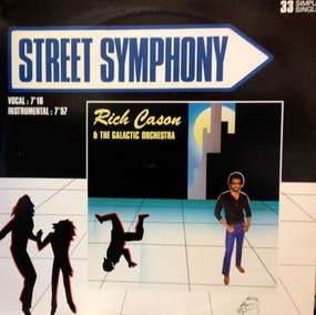 Rich Cason And The Galactic Orchestra - Street Symphony