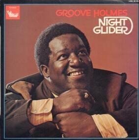 Richard 'Groove' Holmes - NIGHT GLIDER