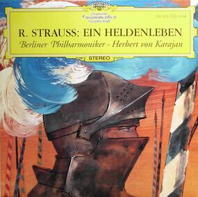 Richard Strauss - Ein Heldenleben