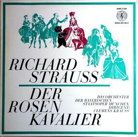 Richard Strauss - Der Rosenkavalier (Querschnitt)