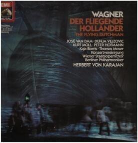 Richard Wagner - Der Fliegende Holländer (Romantische Oper In Drei Akten - Gesamtaufnahme)