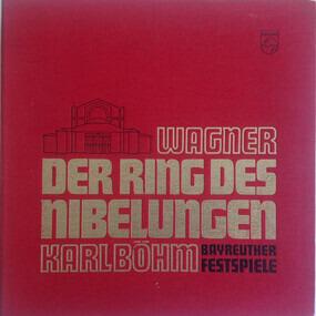 Richard Wagner - Der Ring Des Nibelungen - Bayreuther Festspiele
