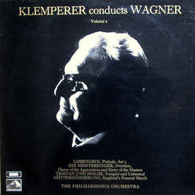 Richard Wagner - Klemperer Conducts Wagner