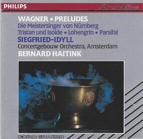 Richard Wagner - Preludes, Siegfried-Idyll