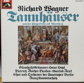 Richard Wagner - Tannhäuser Und Der Sängerkrieg Auf Wartburg (Gesamtaufnahme Der Dresdener Fassung)