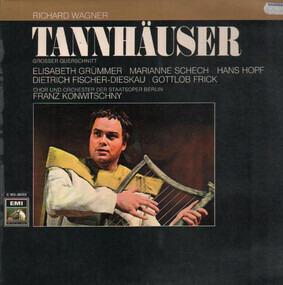 Richard Wagner - Tannhäuser (Großer Querschnitt) Dresdener Fassung