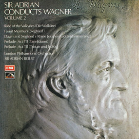 Richard Wagner - Sir Adrian Conducts Wagner